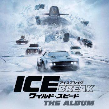 ワイルド・スピード ICE BREAK サウンドトラック ワイルド・スピード アイスブレイク